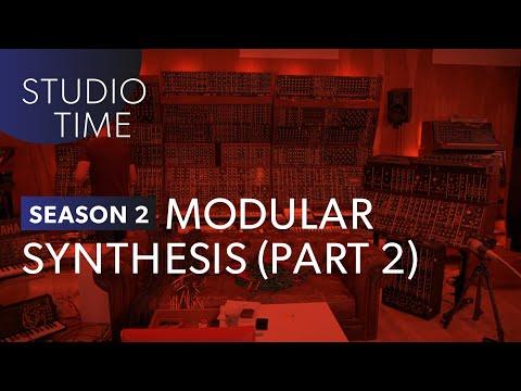 Modular Synthesis (Part 2) - Studio Time: S2E12
