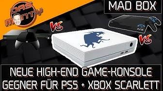 NEUE HIGH-END SPIELKONSOLE MAD BOX - Xbox Scarlett und Playstation5 bekommen Konkurrenz | DasMonty