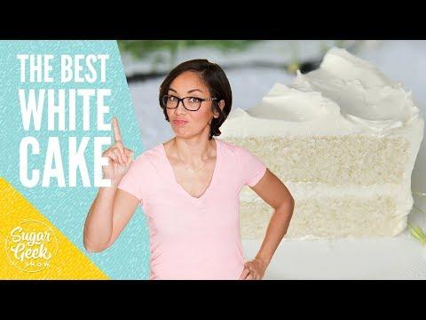 The Best White Cake Recipe From Scratch | Sugar Geek Show