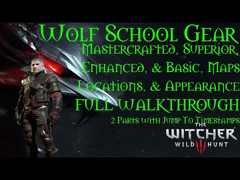Witcher 3 Ep 47 Wolf School Gear - Armor, Mastercrafted, Superior, Enhanced, Basic - 1 / 2