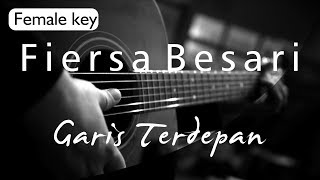 Garis Terdepan - Fiersa Besari Female Key ( Acoustic Karaoke )