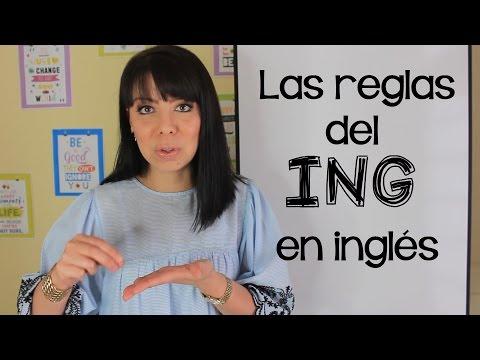 REGLAS DEL ING - CÓMO FORMAR UN GERUNDIO