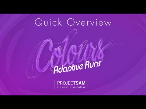 ProjectSAM Colours: Adaptive Runs - Quick Overview