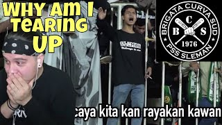 why am i tearing up ?? brigada curva sud sampai kau bisa ultras sleman reaction