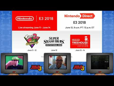 E3 Press Conference: Nintendo Direct (Jim3 2018)