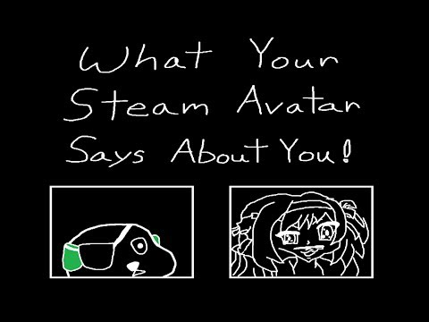 What Your Steam Avatar Says About You! In CS:GO.