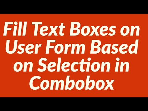 Fill Text Boxes On User Form Based On Selection In Combobox