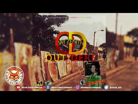 Jay Zenith - OD (Out Dere) [Ghetto Blaster Riddim] March 2019