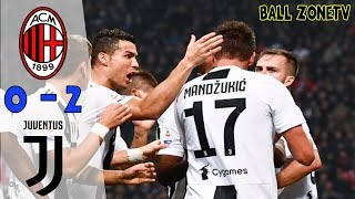 All Goal and Highlight MILAN VS JUVENTUS 2-0 in Serie A