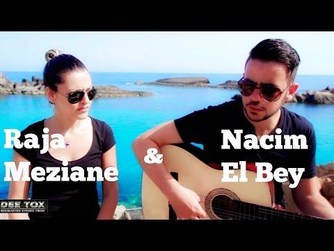Raja Meziane/Nacim El Bey - Klam el Khayna / Koul Wahad Fina (acoustic)