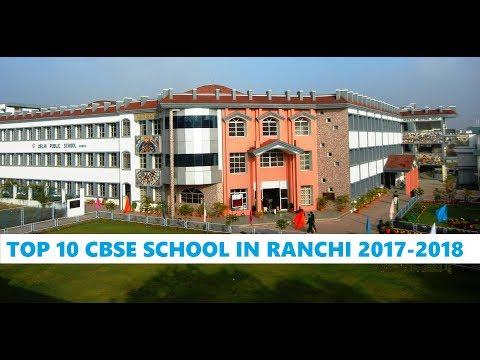 Top 10 CBSE School in Ranchi 2017