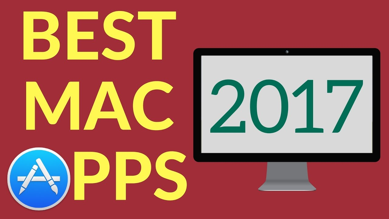 Best Mac Apps 2017: Must-Have Apps for MacOS!