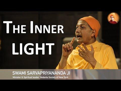 The Inner light by  Swami Sarvapriyananda
