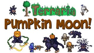 Terraria PUMPKIN MOON! How to summon, drops & guide! Mourning Wood, Pumpking and MORE!