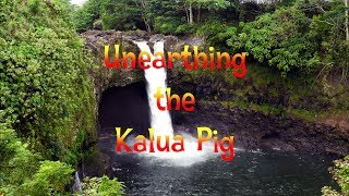 Hawaiian Luau - Unearthing the pig from the Imu - Old Lahaina Luau