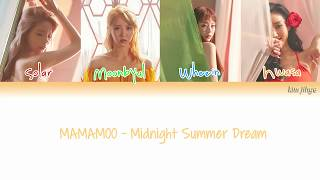[3.01 MB] MAMAMOO (마마무) – Midnight Summer Dream (여름밤의 꿈) Lyrics (Han|Rom|Eng|Color Coded)