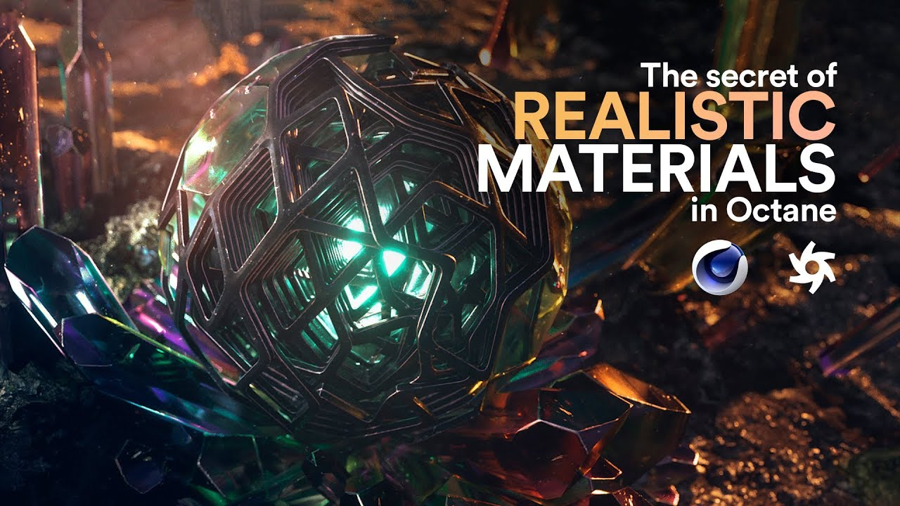 The secret of REALISTIC MATERIALS in Octane  2018