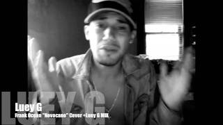 """Luey G/Frank Ocean """"Novocane"""" Cover+Remix"""