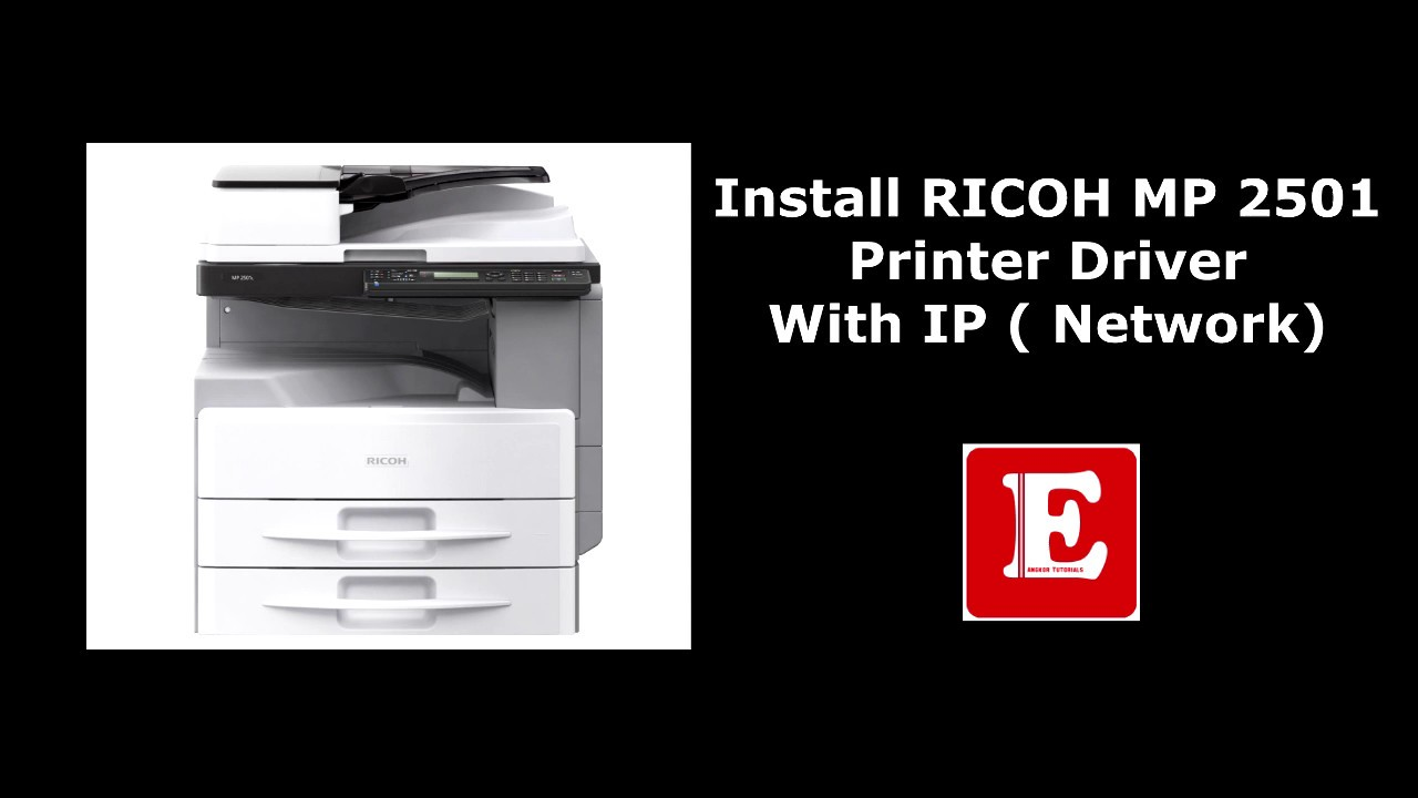 How To Install Ricoh Mp Printer Driver With Ip Address
