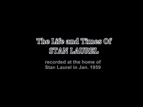 1959 Stan Laurel Interview with Tony Thomas - The Life And Times Of Stan Laurel