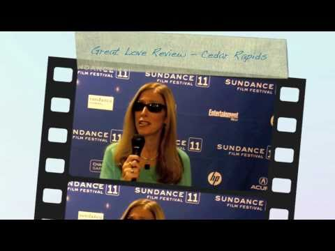 Sundance 2011 - Cedar Rapids - Great Love Review