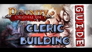 Divinity Original Sin - BEGINNERS GUIDE - Cleric & Paladin Builds - NO LEECH/LONEWOLF