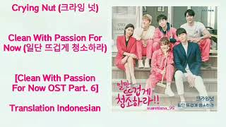 Crying nut (크라잉 넛) – clean with passion for now lyrics indo ost part. 6