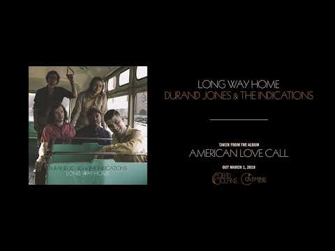 Durand Jones & The Indications - Long Way Home (Official Audio) Mp3