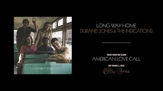 Durand Jones & The Indications - Long Way Home ( Audio)