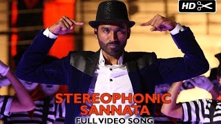 Stereophonic Sannata Official Full Video Song | SHAMITABH | Dhanush, Akshara Haasan