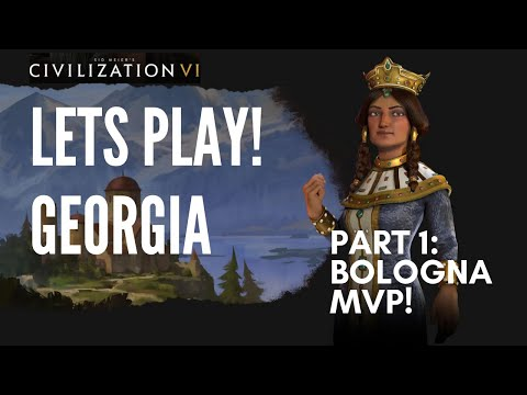 Let's Play Civilization 6 - Deity Georgia - Part 1: Bologna MVP!