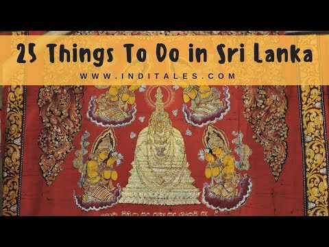 Top 25 Things To Do in Sri Lanka
