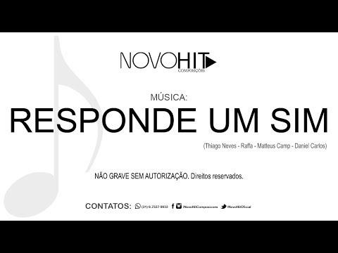 Responde Um Sim - NOVO HIT Composição Inédita  Hit Sertanejo