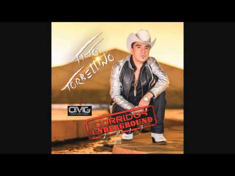 Tito Torbellino Corridos Underground CD Completo