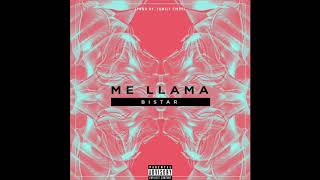 Bistar - Me llama (Prod by. Family first)