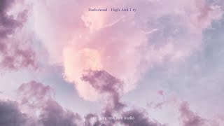 Radiohead - High And Dry lyrics (가사/영어/한글)