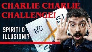 Evocare gli SPIRITI con la CHARLIE CHALLENGE? - Strane Storie