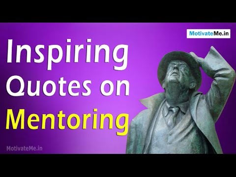 Mentoring Quotes | Inspiring Quotes On Mentoring Youtube