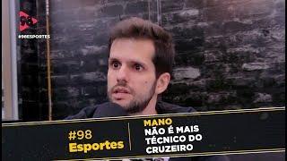 #98Esportes | CRUZEIRO PERDE NOVAMENTE E MANO PEDE DEMISSÃO!