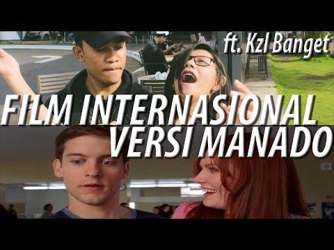 FILM INTERNASIONAL VERSI MANADO ft. Kzl Banget