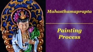 Mahasthamaprapta Time Lapse w/Commentary