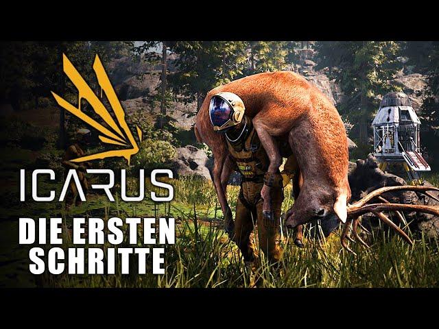 Icarus 🌿 Die ersten Schritte | Surival Guide #01 [Lets Play | Gameplay Deutsch]