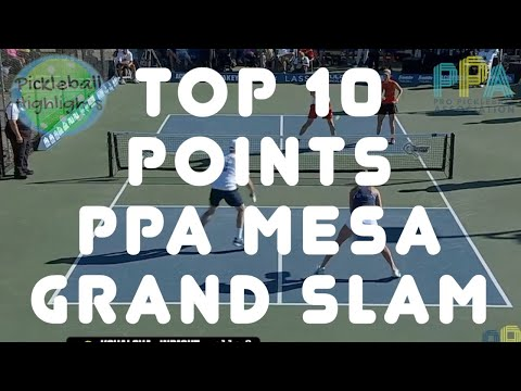 TOP 10 POINTS - PPA Mesa Grand Slam 2021