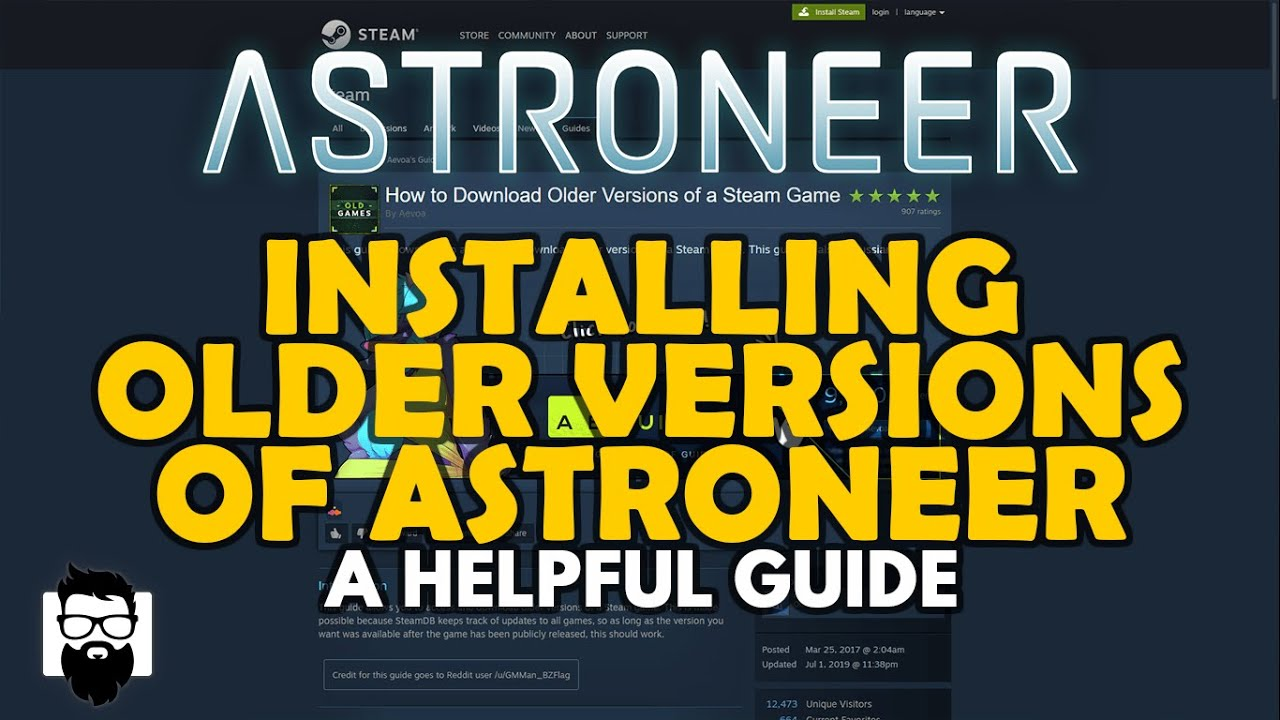 Astroneer - INSTALLING OLDER VERSIONS OF ASTRONEER - A HELPFUL GUIDE