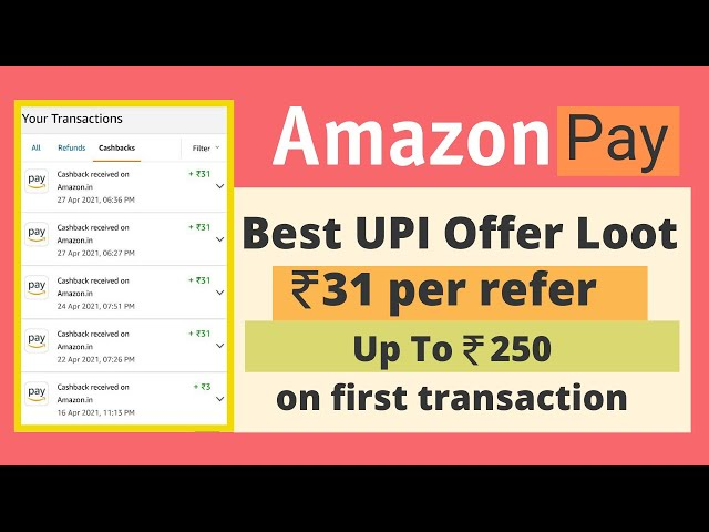 [Proof Added] Amazon Pay Refer & Earn ₹31/Refer + Upto ₹250 On First UPI Transaction || Loot Offer😍