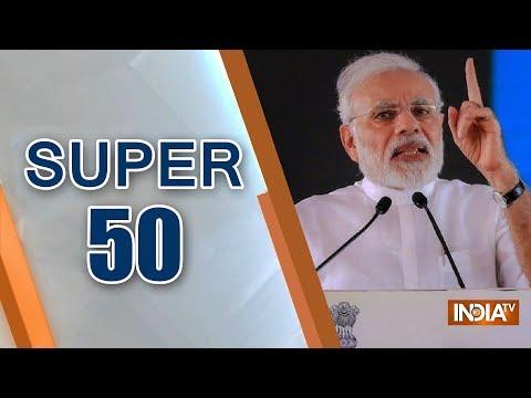 Super 50 : NonStop News   October 11, 2018