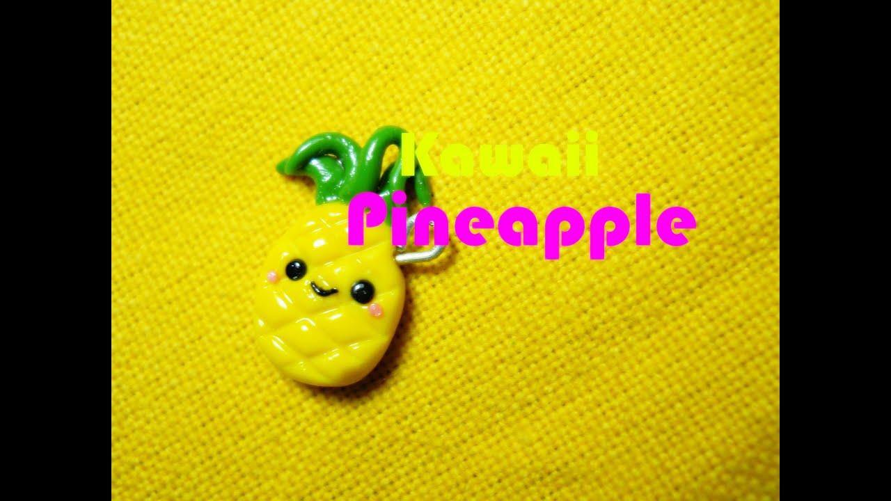 Ananas Kawaii Kawaii Pineapple Polymer Clay Tutorial