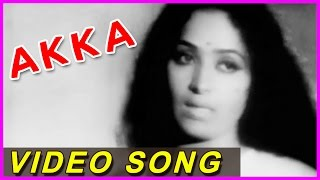 Akka Tamil Old Superhit Video Songs  || K. R. Vijaya ,Jaiganesh