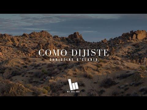 Christine D'Clario - Como Dijiste   Letra