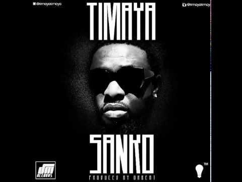 Timaya - Sanko (Official Audio)